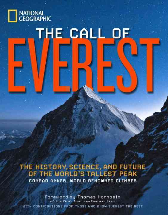 The Call of Everest By Anker, Conrad/ Hornbein, Thomas (FRW)/ McDonald, Bernadette/ Breashears, David/ Coburn, Broughton